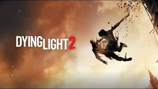 DYING LIGHT 2 - BAD BLOOD WALKTHROUGH
