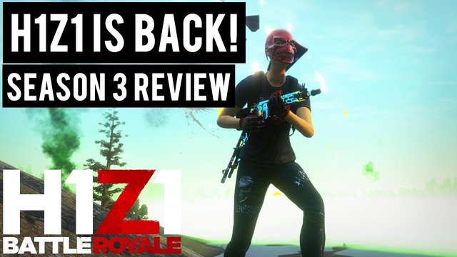 H1Z1 - Season 3 Review (Z1BR Re-brand, Just Survive and PS3 Revert)