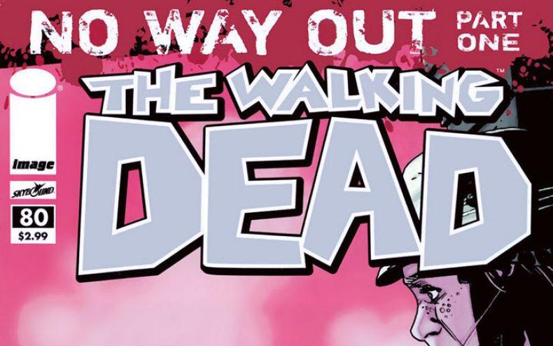 the walking dead comic 80 790x494 - The Walking Dead Comic #80