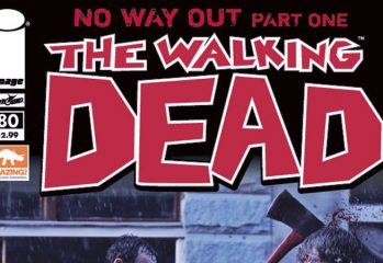the walking dead exclusive comic 80 349x240 - The Walking Dead Exclusive Comic