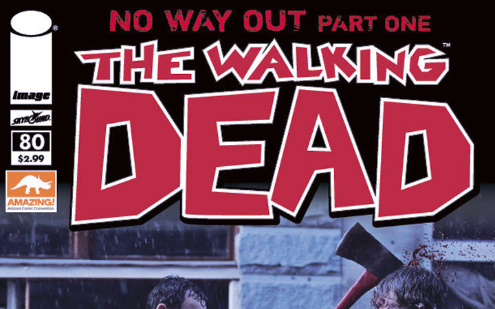 the walking dead exclusive comic 80 - The Walking Dead Exclusive Comic