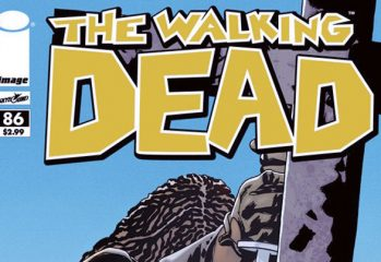 the walking dead comic 86 349x240 - The Walking Dead Comic #86 Preview