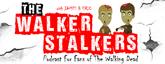 walker stalkers - The Walking Dead Fan Sites
