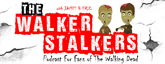 The Walker Stalkers