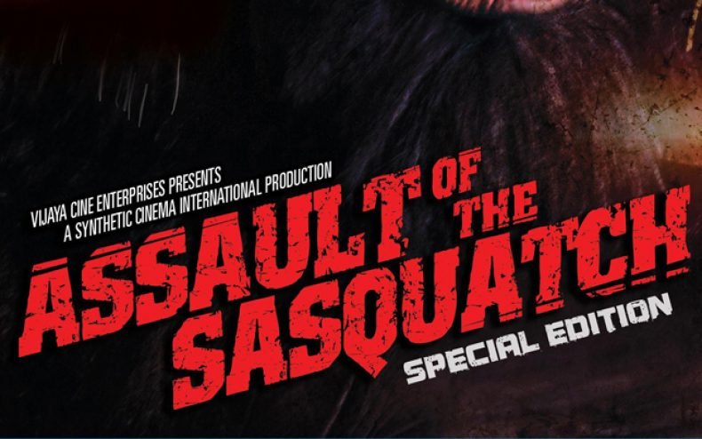 assault of the sasquatch dvd cover artwork 790x494 - Casting Call for Synthetic Cinema Horror Movies in Hartford