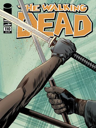 walking dead 110 cover - The Walking Dead Comic Number 110 Preview