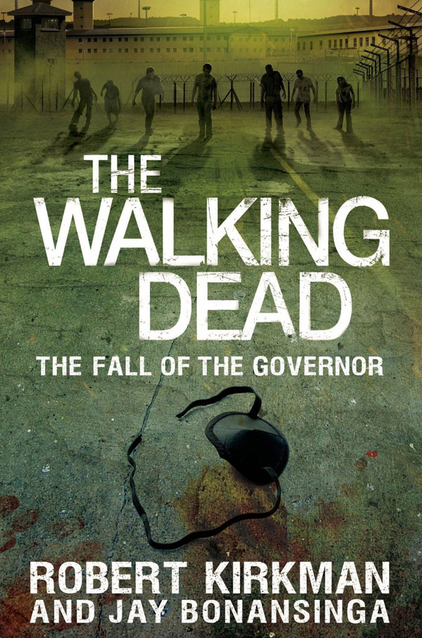 The Fall of The Governor Novel
