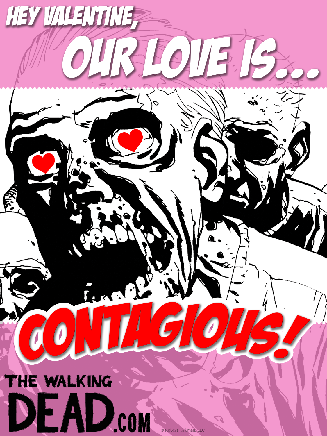 Walking Dead Valentines Contagious - Show Your Love You Care, and Scare, With a The Walking Dead Valentine