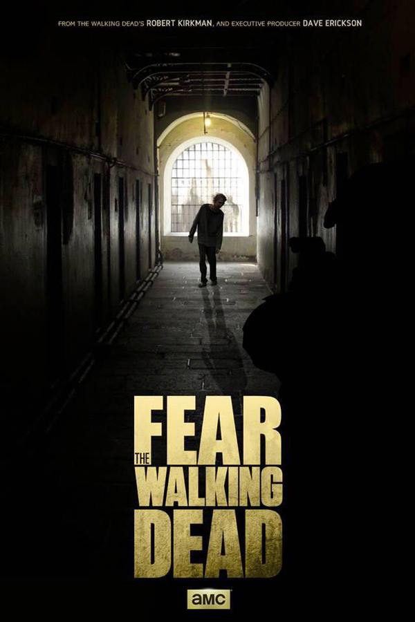 Fear the Walking Dead - See Fear The Walking Dead's First Promo Poster
