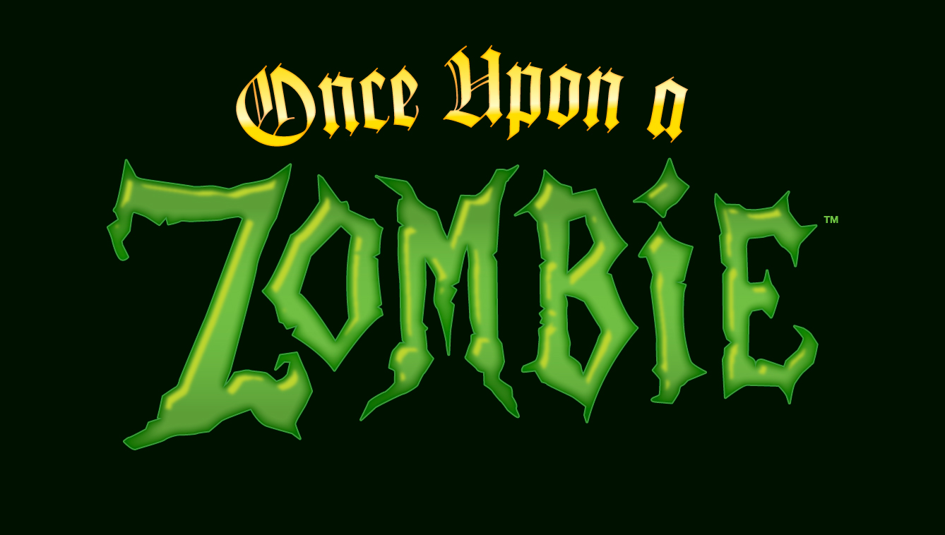 Once Upon a Zombie - Once Upon A Zombie Children's Book On The Way In October