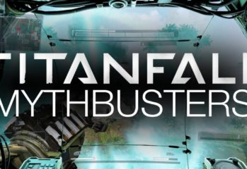 bust some more titanfall myths w 349x240 - Bust Some More Titanfall Myths With This Fun Video
