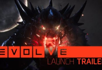 evolve out now check out the off 349x240 - Evolve Out Now, Check Out the Official Launch Trailer