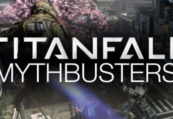 more titanfall myths busted 349x240 - More Titanfall Myths Busted