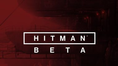 new details on hitman beta inclu 380x214 - New Details On Hitman Beta, Including Trailer