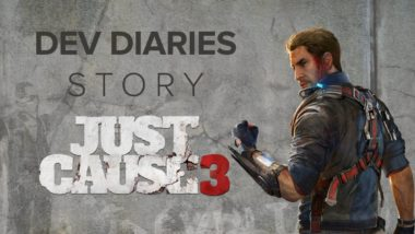 new just cause 3 dev diary expos 380x214 - New Just Cause 3 Dev Diary Exposes The Story Process