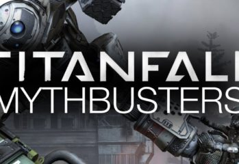 titanfall mythbusters teaches yo 349x240 - Titanfall Mythbusters Teaches You Some Cool Tricks