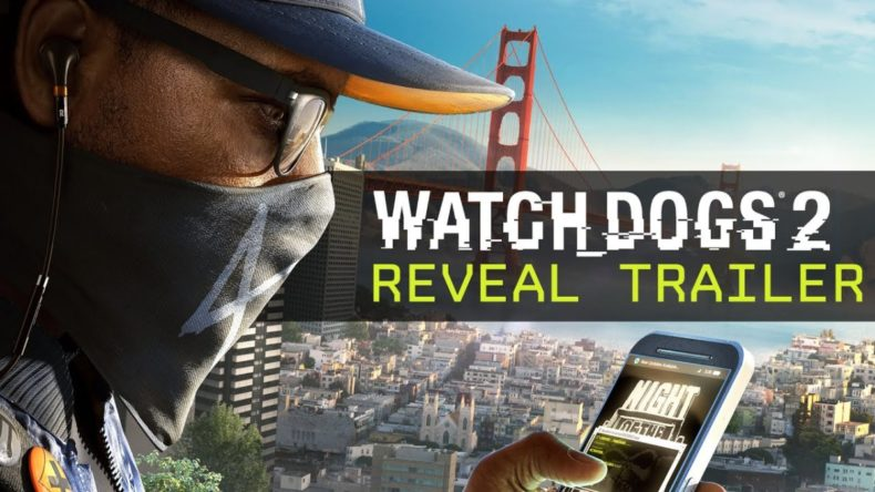 watch dogs 2 the worst kept secr 790x444 - Watch Dogs 2: The Worst-Kept Secret Is Finally Out